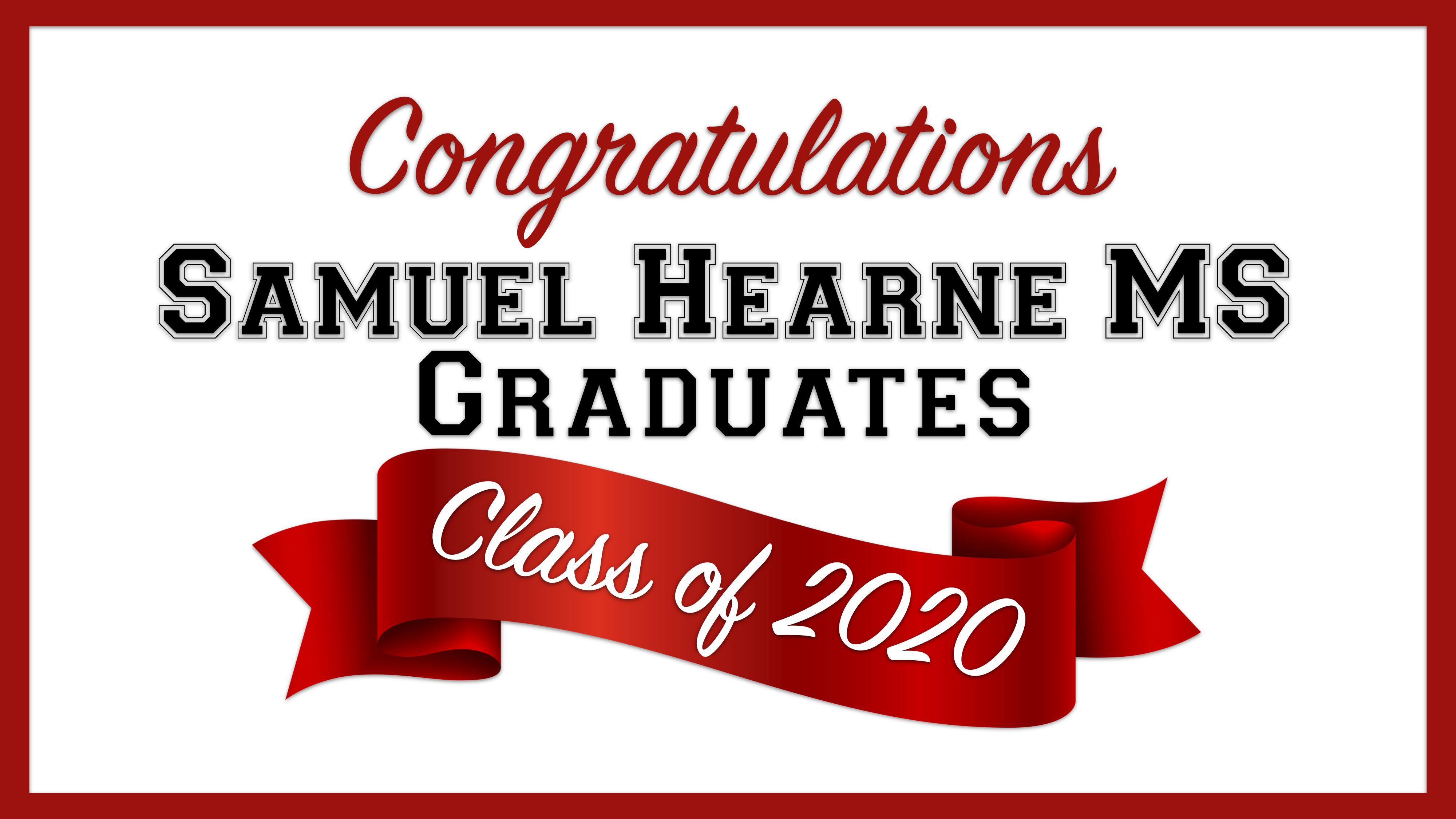 Samuel Hearne MS - Class of 2020 - Grade 8 Graduation Sign